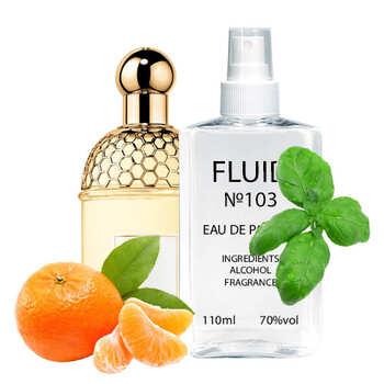 Парфуми FLUID №103 (аромат схожий на Guerlain Aqua Allegoria Mandarine Basilic) Жіночі 110 ml